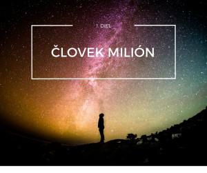 človek milión