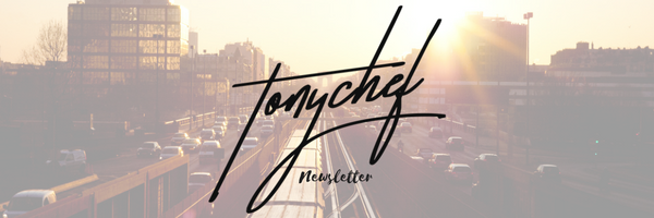 newsletter, tony dubravec, tonychef, blog